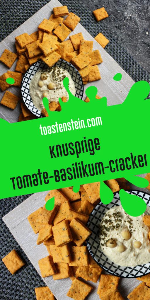 Knusprige Tomate-Basilikum-Cracker | Toastenstein