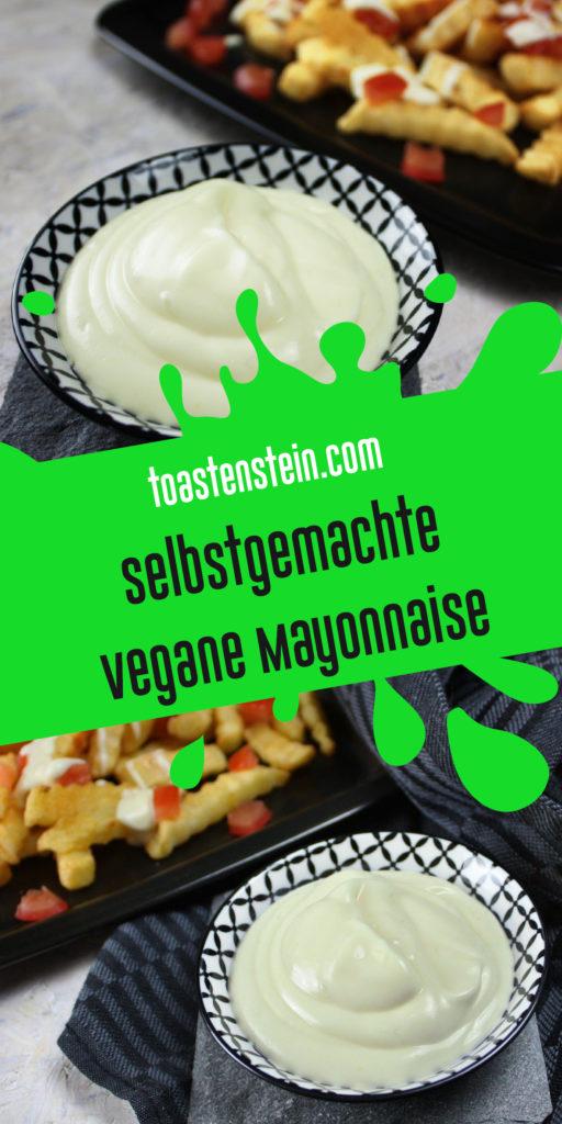 Selbstgemachte vegane Mayonnaise | Toastenstein