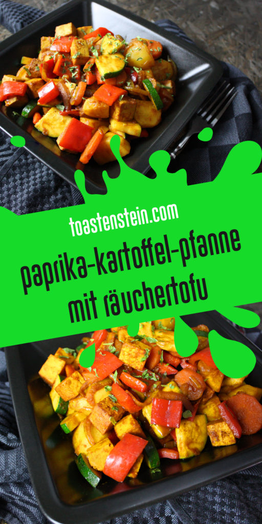 Paprika-Kartoffel-Pfanne mit Räuchertofu | Toastenstein