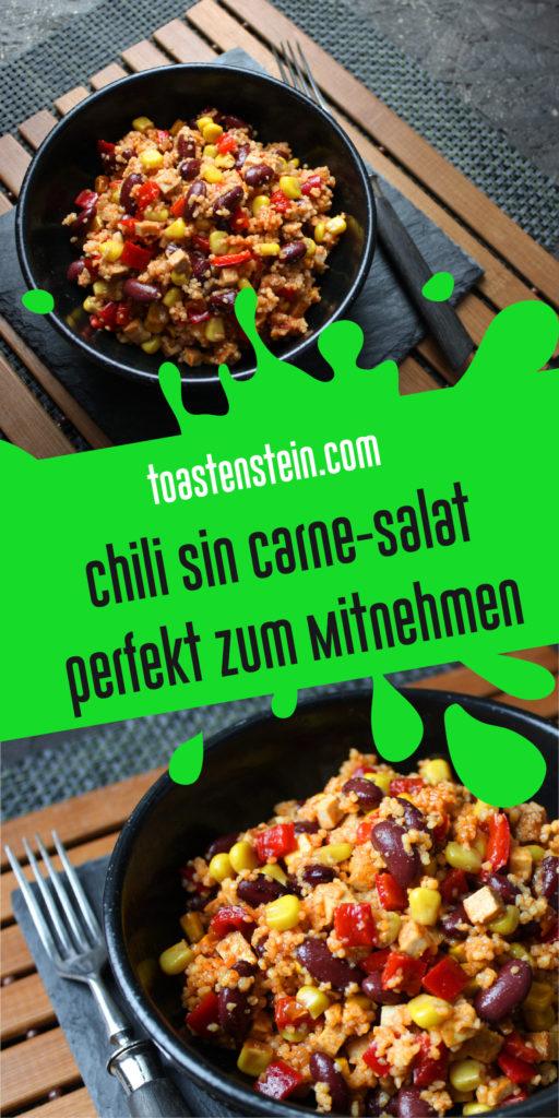 Chili sin Carne-Salat perfekt zum Mitnehmen | Toastenstein