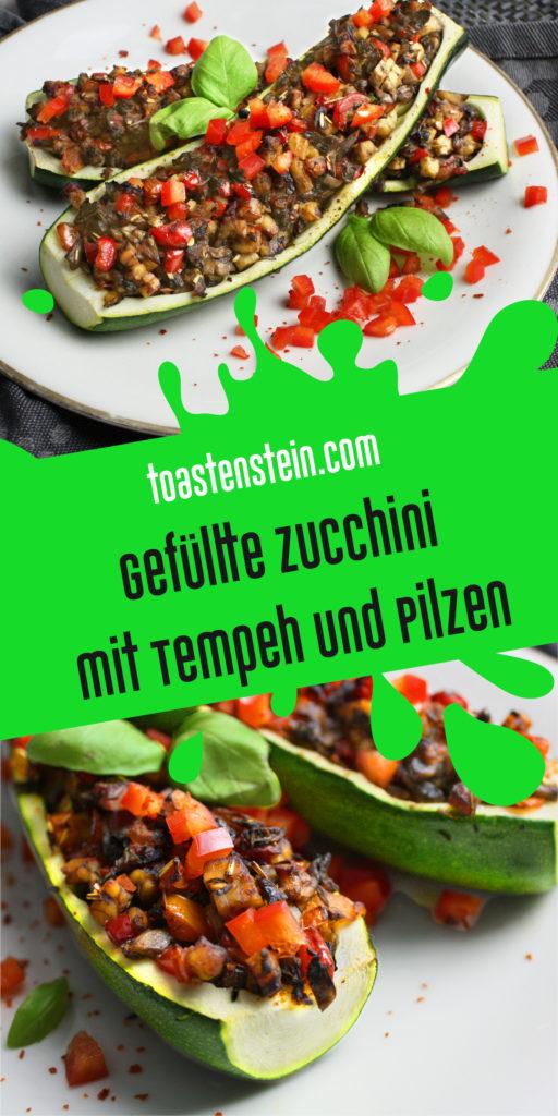 Gefüllte Zucchini mit Tempeh und Pilzen | Toastenstein