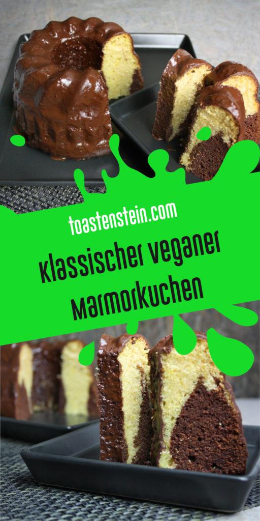 Vegan und lecker - Klassischer Marmorkuchen | Toastenstein