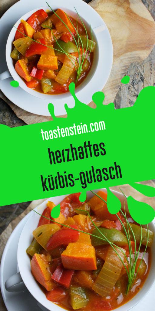 Herzhaftes Kürbis-Gulasch | Toastenstein
