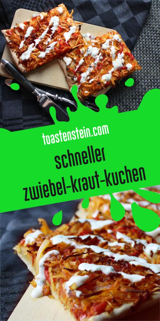 Simpel und gut – Zwiebel-Kraut-Kuchen   Toastenstein