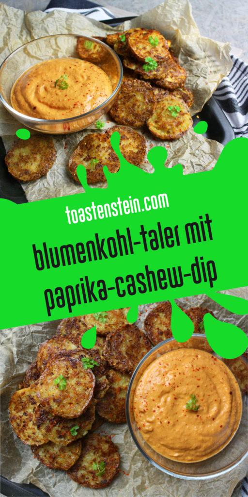 Blumenkohl-Taler mit Paprika-Cashew-Dip | Toastenstein