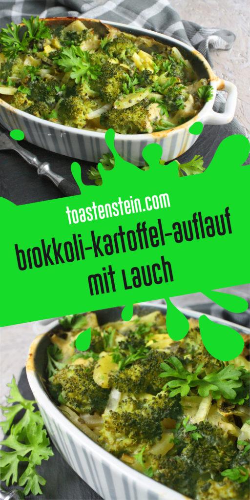 Brokkoli-Kartoffel-Auflauf | Toastenstein