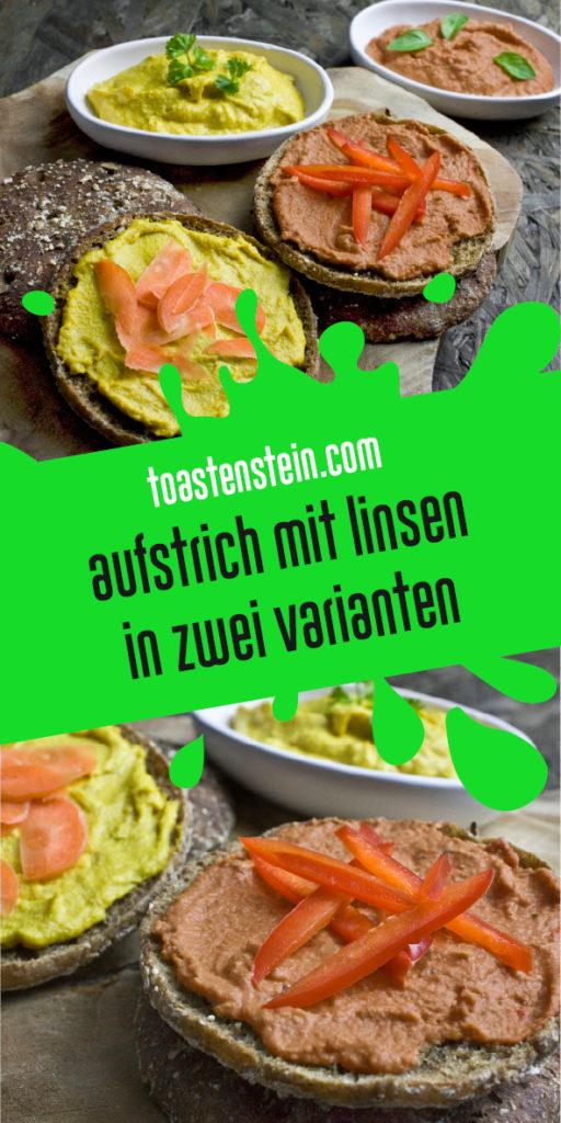 Linsen-Aufstrich in zwei Varianten | Toastenstein