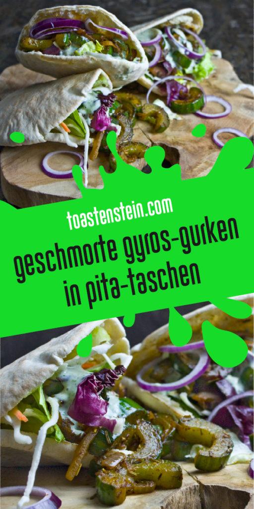 Geschmorte Gyros-Gurken in Pita-Taschen | Toastenstein