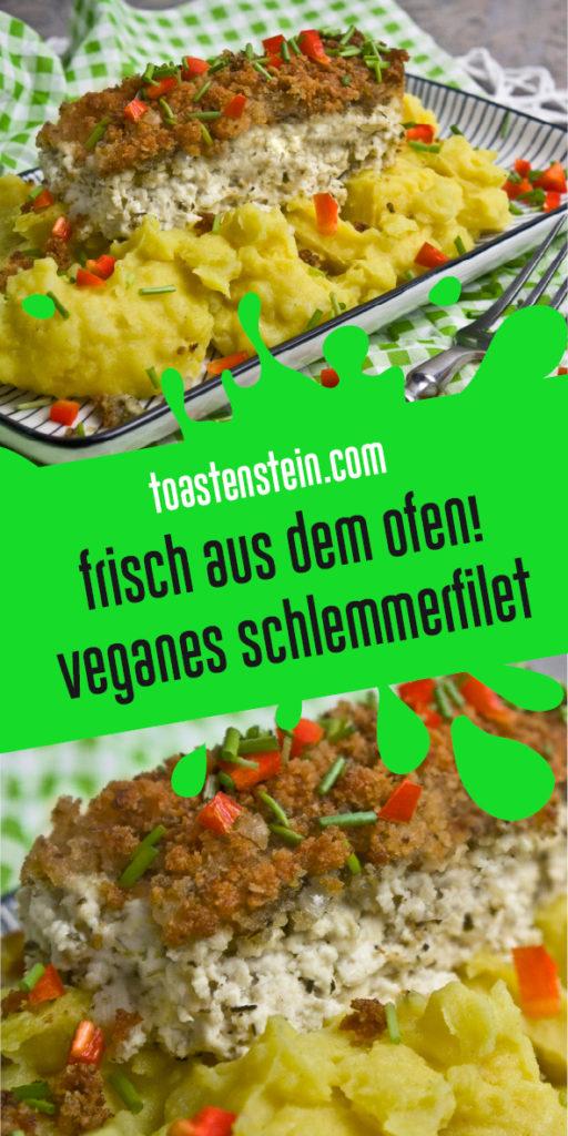 Veganes Schlemmerfilet | Toastenstein