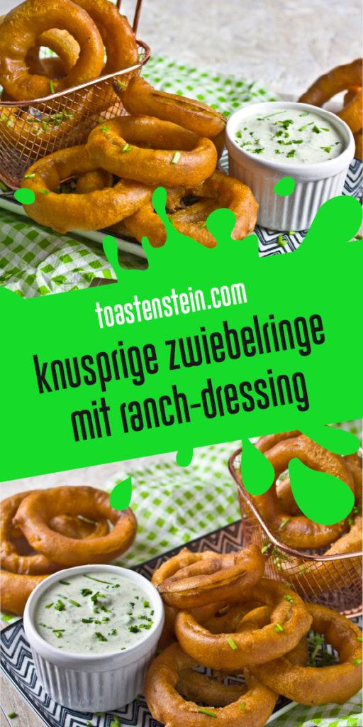 Zwiebelringe mit Ranch-Dressing | Toastenstein