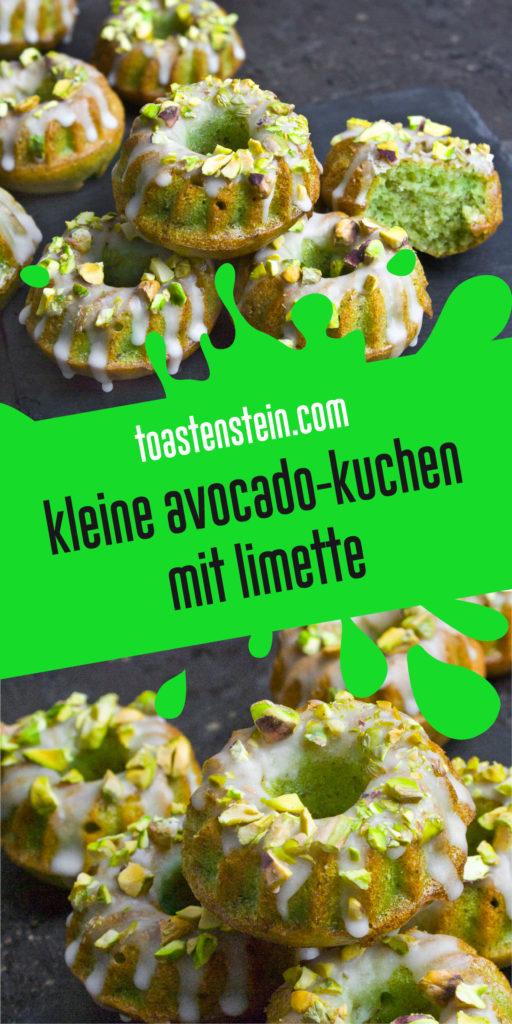 Kleine Avocado-Kuchen mit Limette und Pistazien | Toastenstein