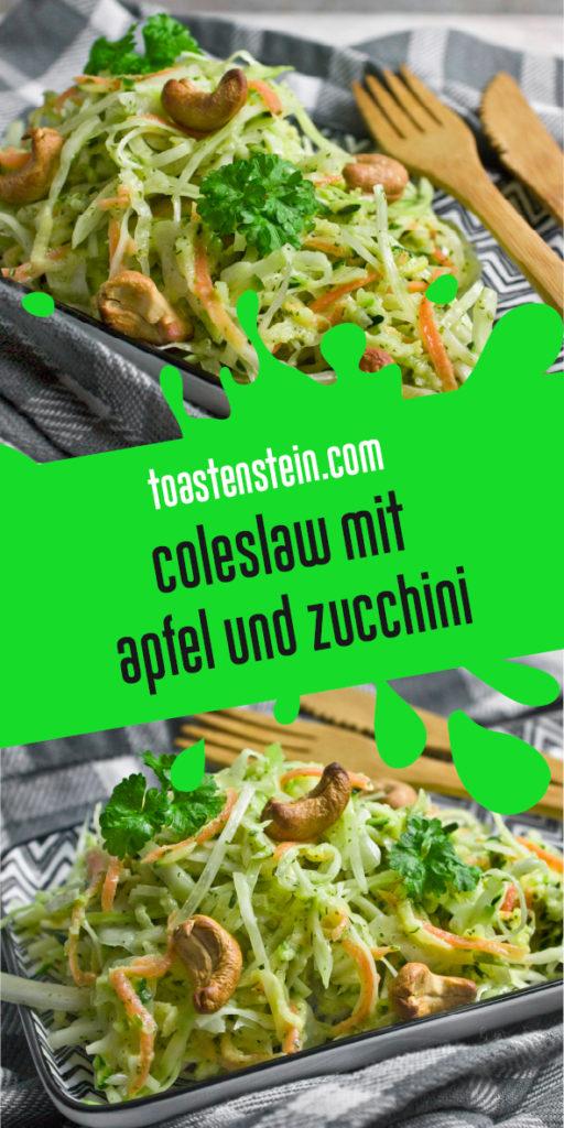 Coleslaw mit Apfel und Zucchini Toastenstein