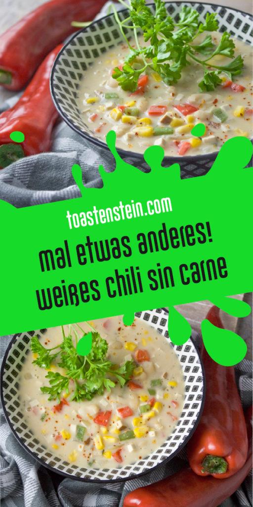 Weißes Chili sin Carne mit Räuchertofu Toastenstein