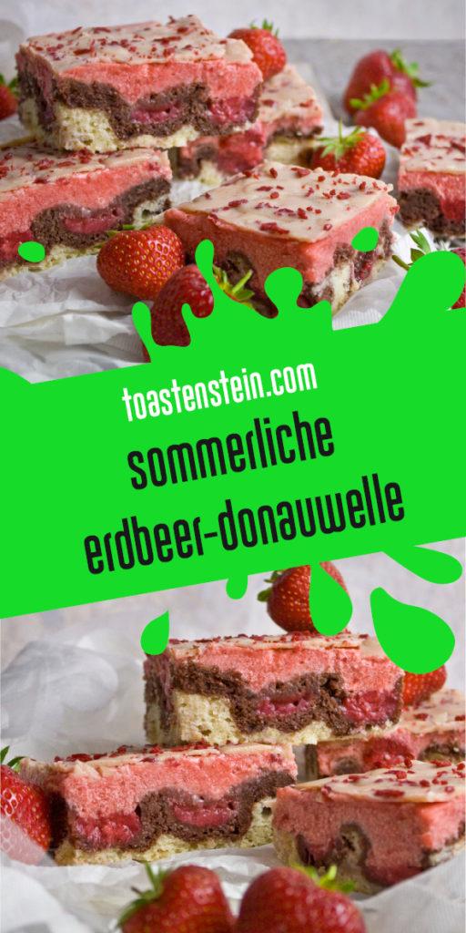 Sommerliche Erdbeer-Donauwelle Toastenstein