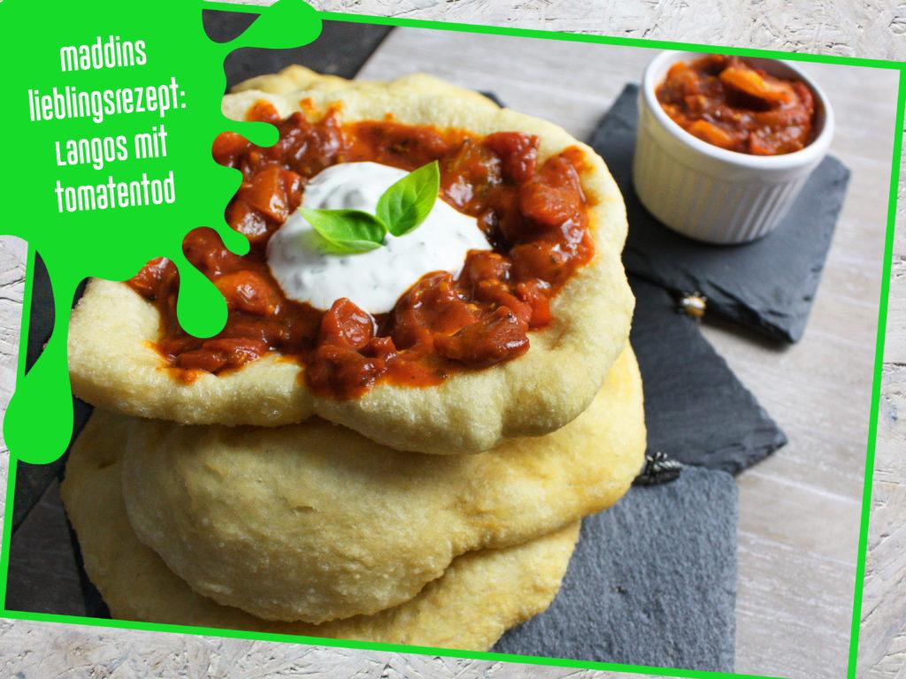 Lieblingsrezept, Langos mit Tomatentod, Geburtstagsrückblick, Toastenstein, Food Blog