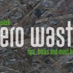 Zero-Waste – Nachhaltigkeit im Badezimmer