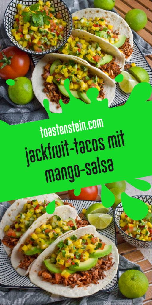 Jackfruit-Tacos mit fruchtiger Mango-Salsa | Toastenstein