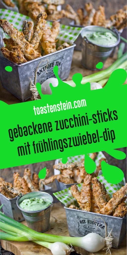Gebackene Zucchini-Sticks mit Frühlingszwiebel-Dip | Toastenstein