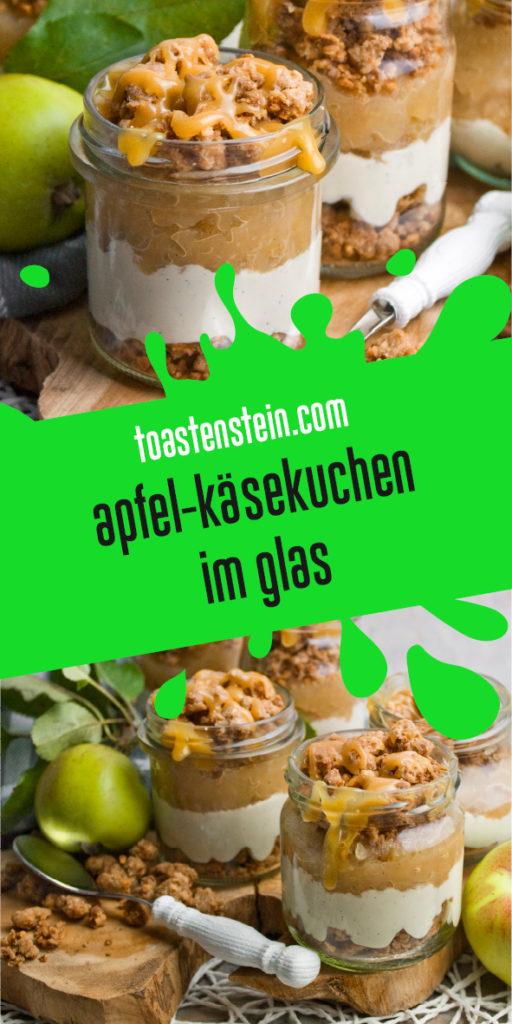 Einfacher Apfel-Käsekuchen im Glas | Toastenstein