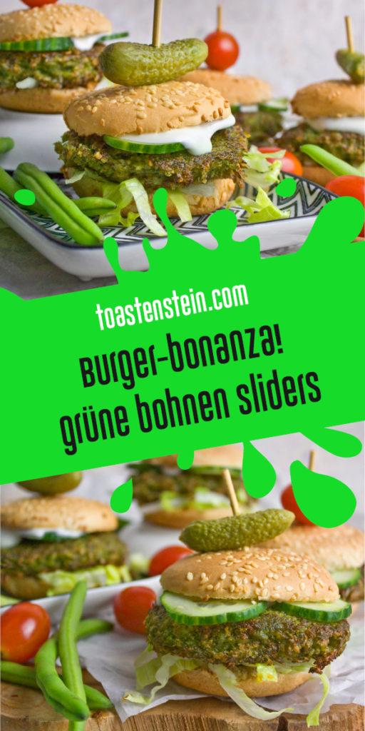 Grüne-Bohnen-Sliders | Toastenstein