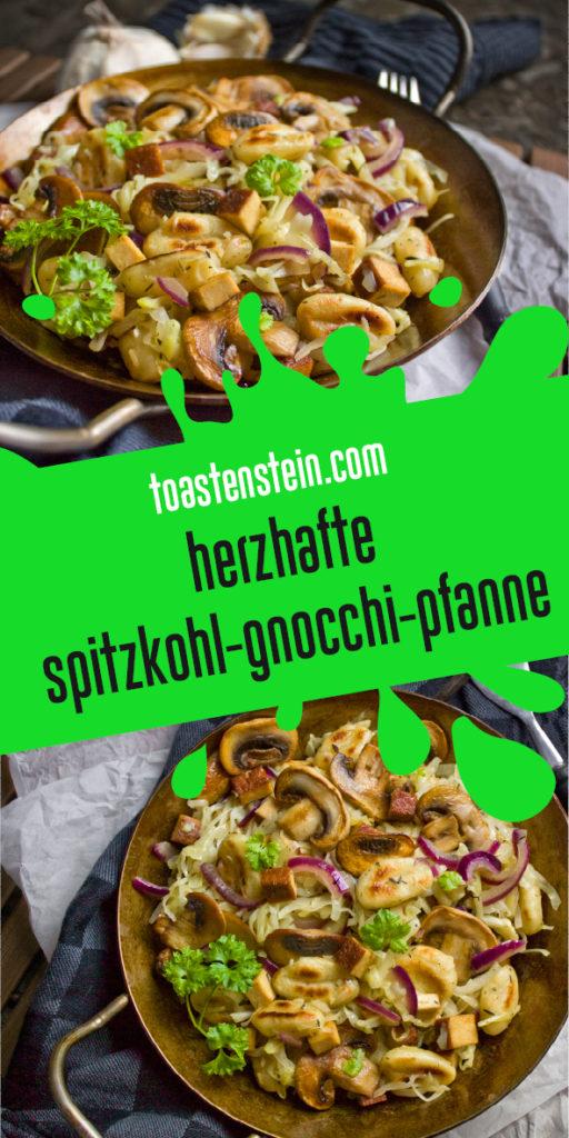 Spitzkohl-Gnocchi-Pfanne mit Pilzen | Toastenstein