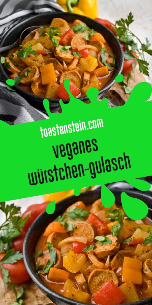 Veganes Würstchen-Gulasch mit Kartoffeln | Toastenstein