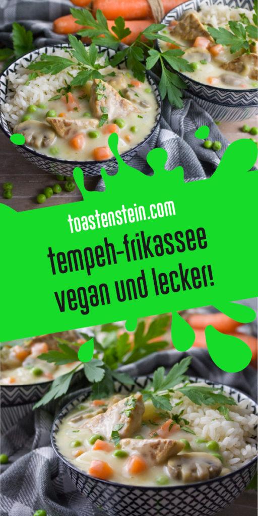 Tempeh-Frikassee – Ein Klassiker mit Twist! | Toastenstein