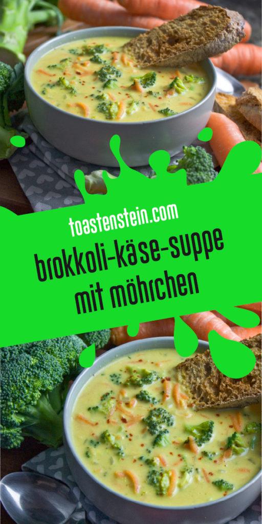 Vegane Brokkoli-Käse-Suppe mit Möhren | Toastenstein