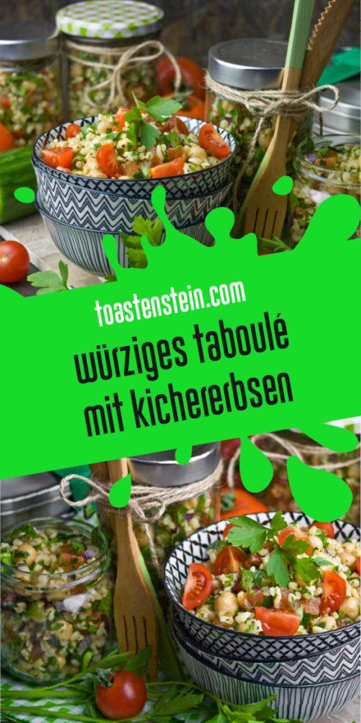 Würziges Taboulé mit Kichererbsen | Toastenstein