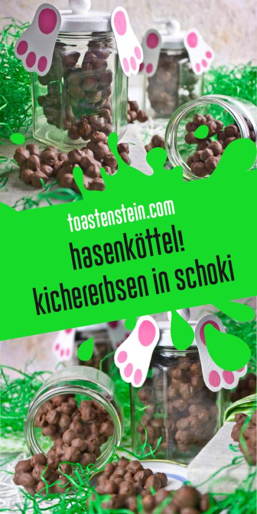 Hasenköttel! – Geröstete Kichererbsen in Schokolade | Toastenstein