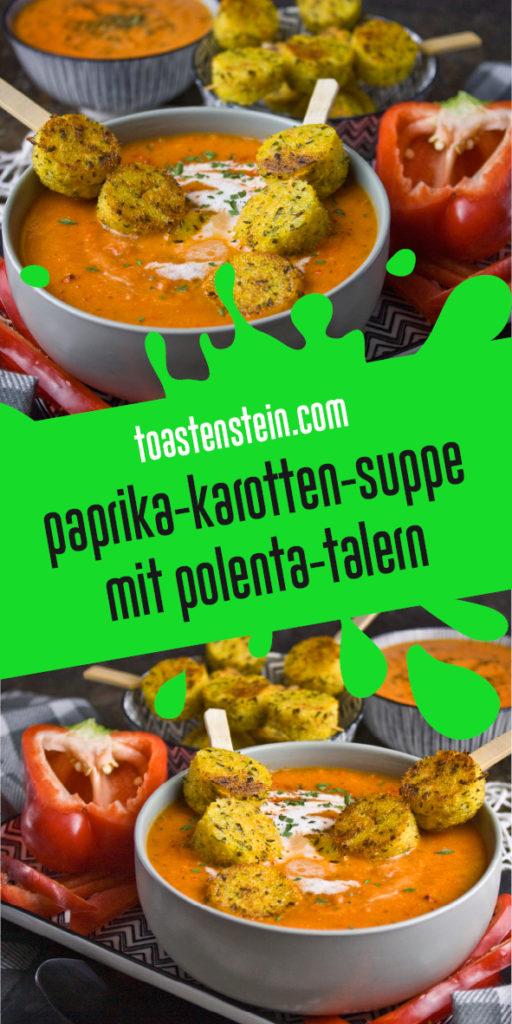 Paprika-Karotten-Suppe mit Polenta-Talern | Toastenstein