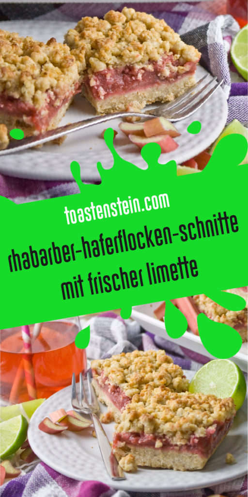 Krümelige Rhabarber-Hafer-Schnitten mit Limette | Toastenstein
