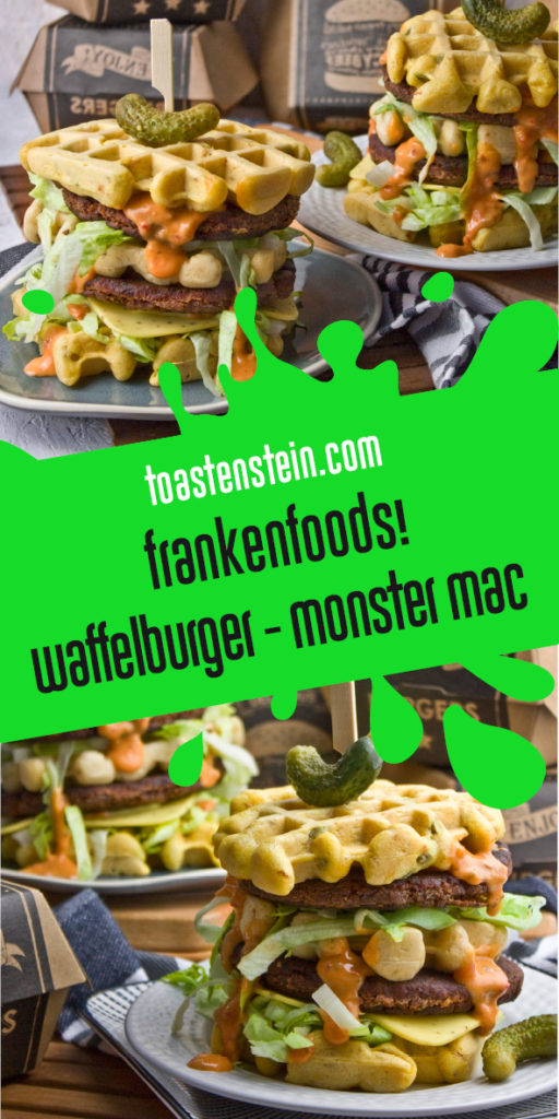 Waffelburger - Der Monster Mac [Frankenfoods] | Toastenstein
