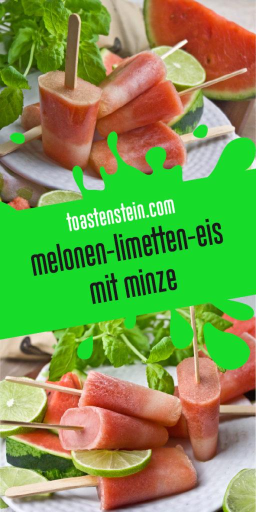 Melonen-Limetten-Eis mit Minze | Toastenstein