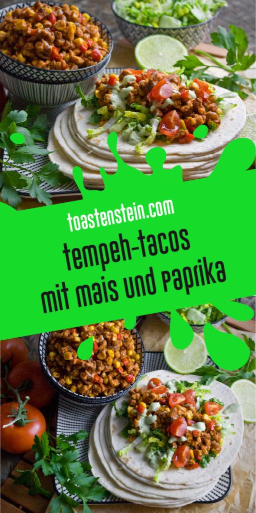 Tempeh-Tacos mit Mais und Paprika | Toastenstein
