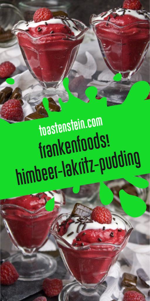 Himbeer-Lakritz-Pudding [Frankenfoods] | Toastenstein