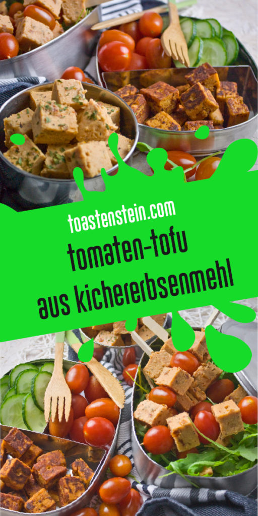 Tomaten-Tofu aus Kichererbsenmehl | Toastenstein