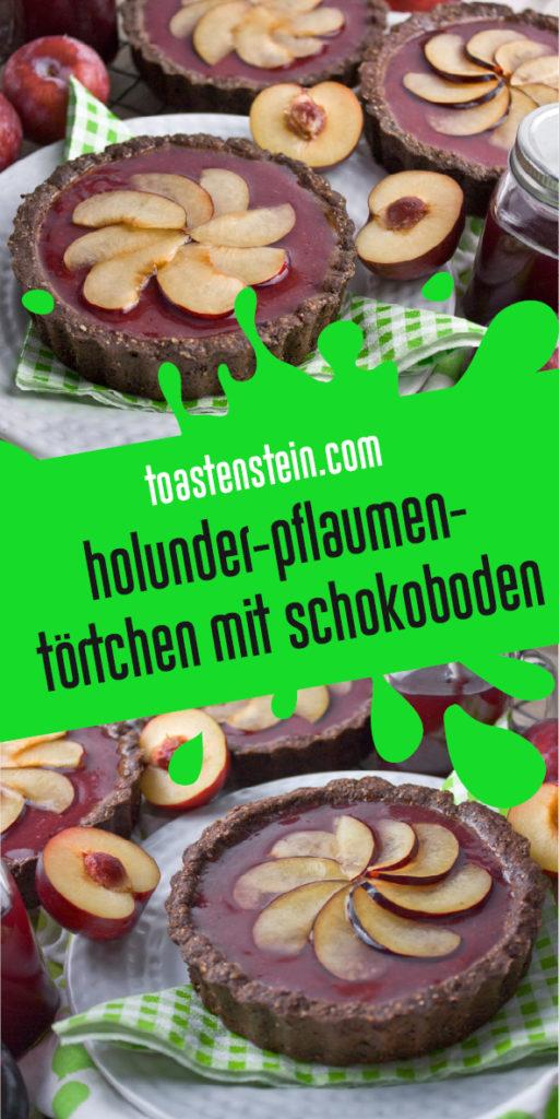 Holunder-Pflaumen-Törtchen mit Schokoboden | Toastenstein