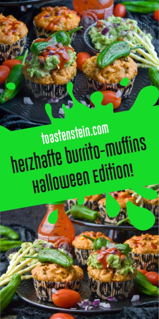 Buuuuh! – Burrito-Muffins [Halloween-Edition] | Toastenstein