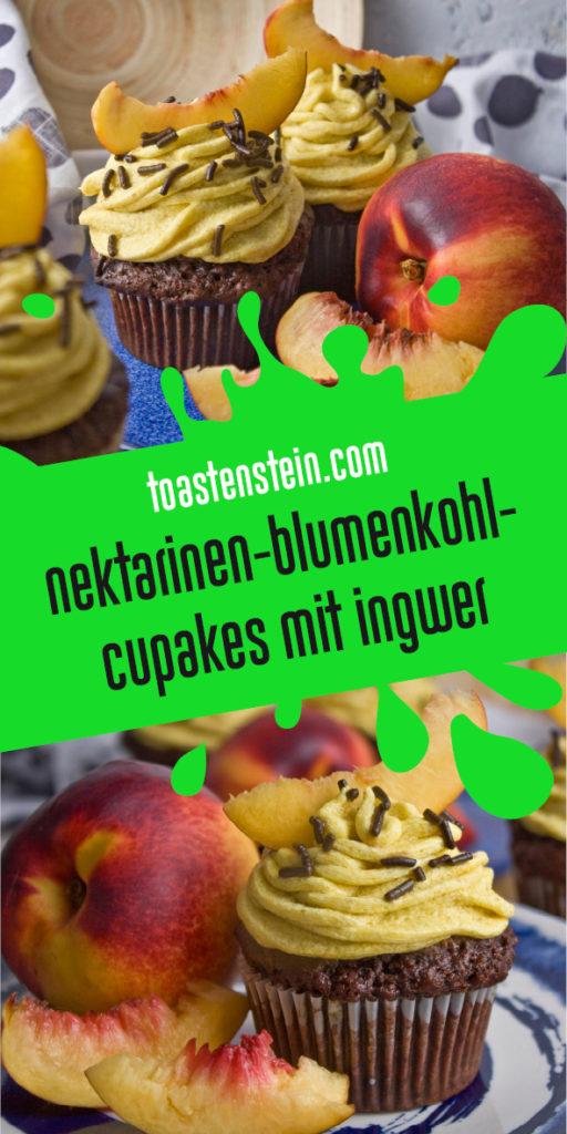 Blumenkohl-Nektarinen-Cupcakes mit Ingwer [Frankenfoods] | Toastenstein