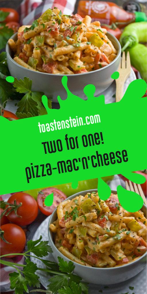 Pizza-Mac'n'Cheese – Mehr als Nudeln mit Sauce! | Toastenstein