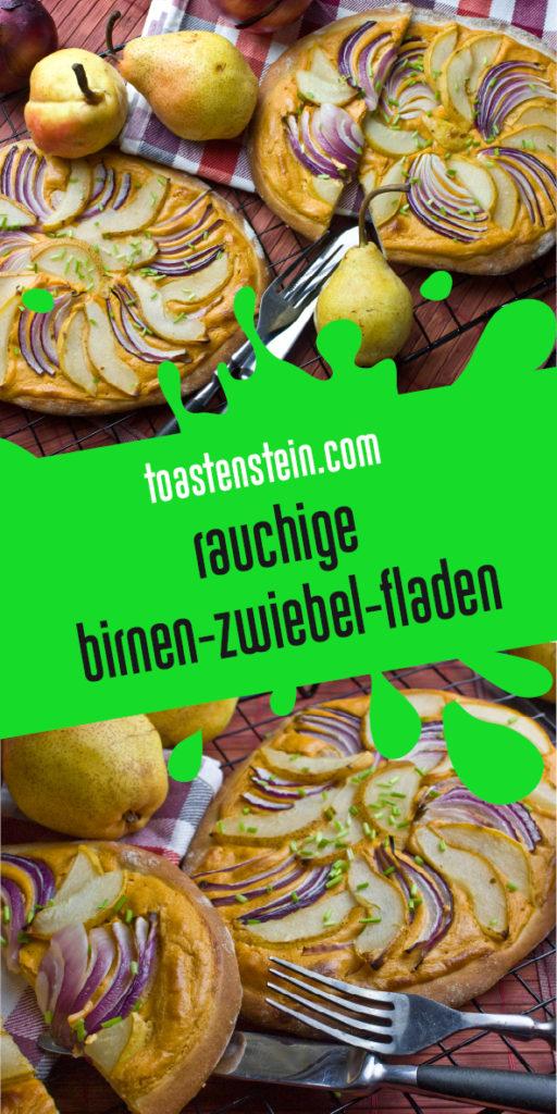 Rauchige Birnen-Zwiebel-Fladen | Toastenstein