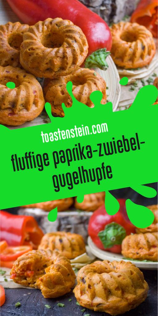 Fluffige Paprika-Zwiebel-Gugelhupfe | Toastenstein