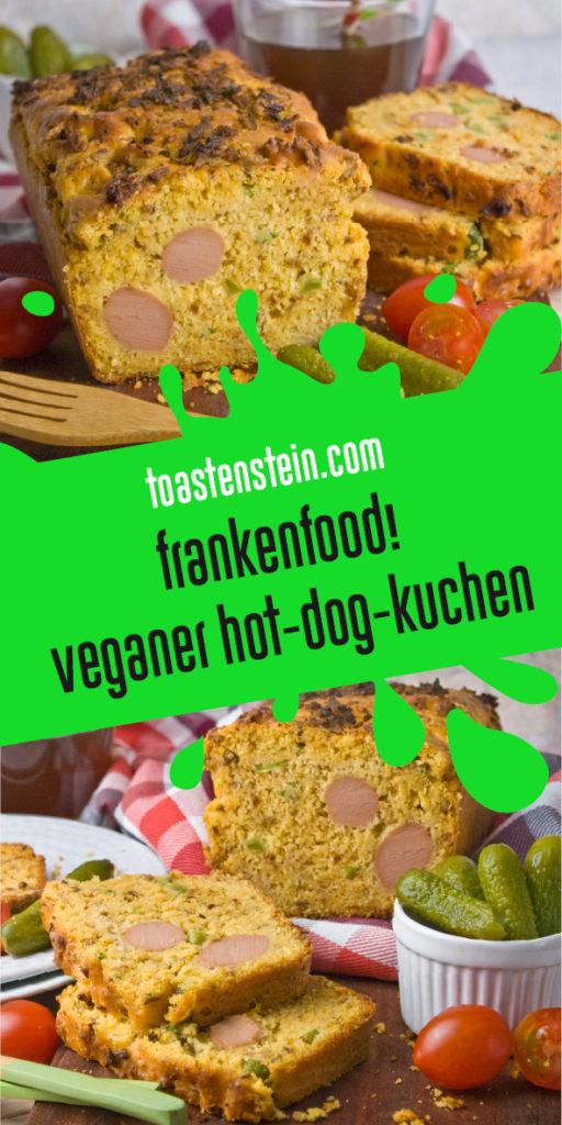 Partytauglicher Hot-Dog-Kuchen [Frankenfood] | Toastenstein