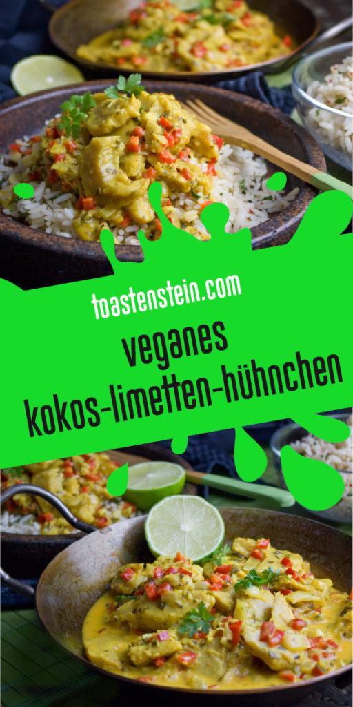 Veganes Kokos-Limetten-Hühnchen   Toastenstein