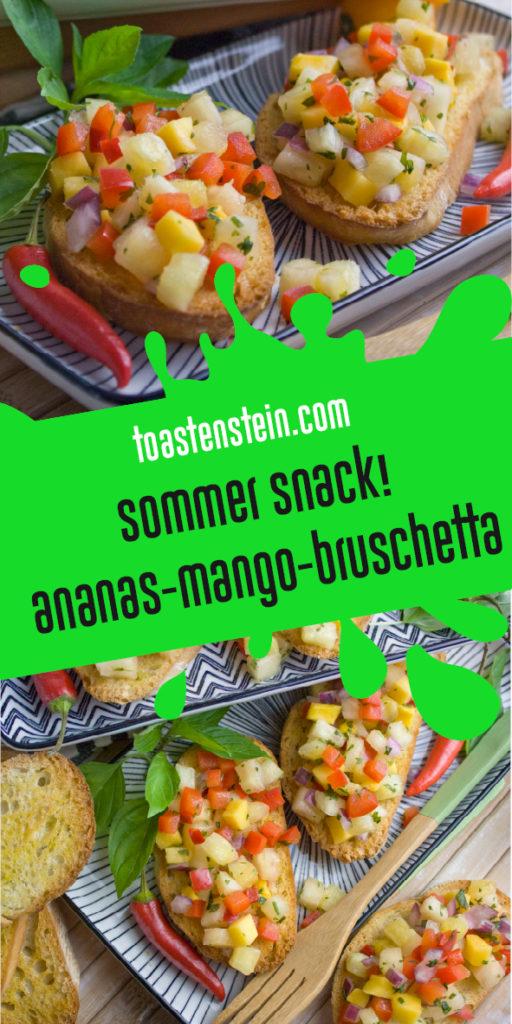 Ananas-Mango-Bruschetta | Toastenstein