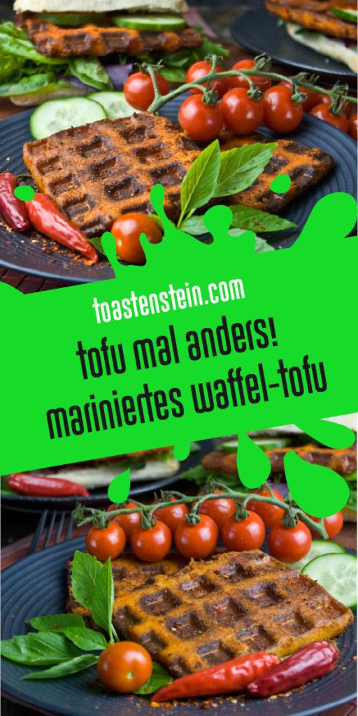 Mariniertes Waffel-Tofu | Toastenstein