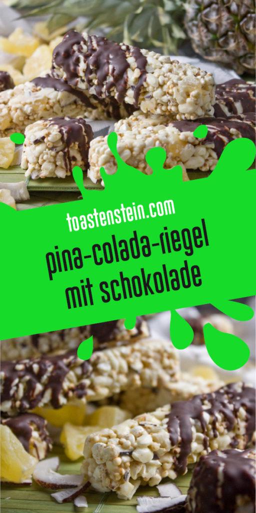 Pina-Colada-Riegel | Toastenstein