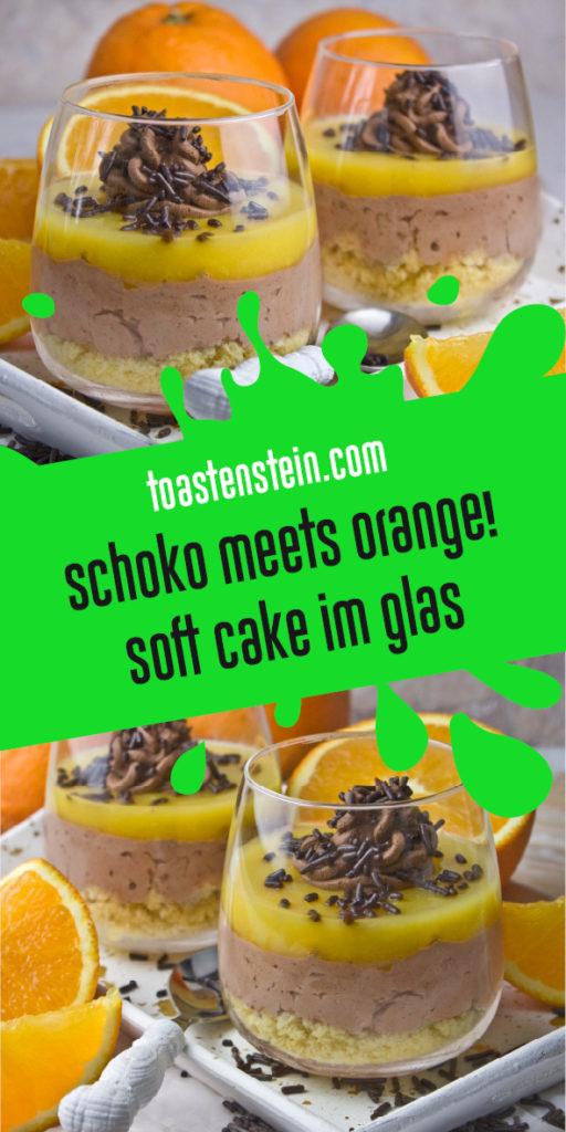 Soft Cake im Glas | Toastenstein