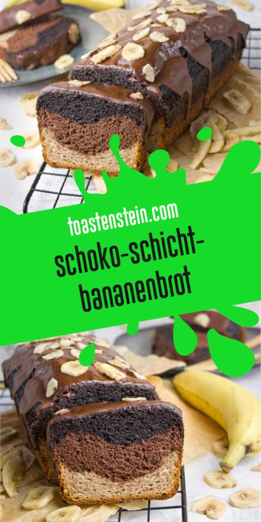 Schoko-Schicht-Bananenbrot | Toastenstein
